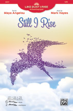 Text by Maya Angelou : Still I Rise : Showtrax CD : 038081528052  : 00-46426
