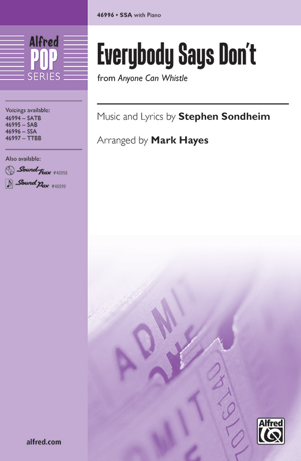 Everybody Says Don't : SSAA : Mark Hayes : Stephen Sondheim : Sheet Music : 00-46996 : 038081536453