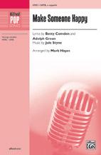 Make Someone Happy : SATB : Mark Hayes : Jule Styne : Sheet Music : 00-47092 : 038081538631