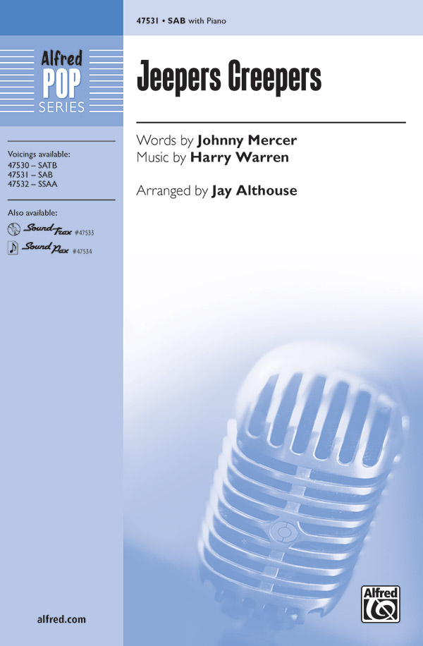 Jeepers Creepers : SAB : Jay Althouse : Sheet Music : 00-47531 : 038081542249