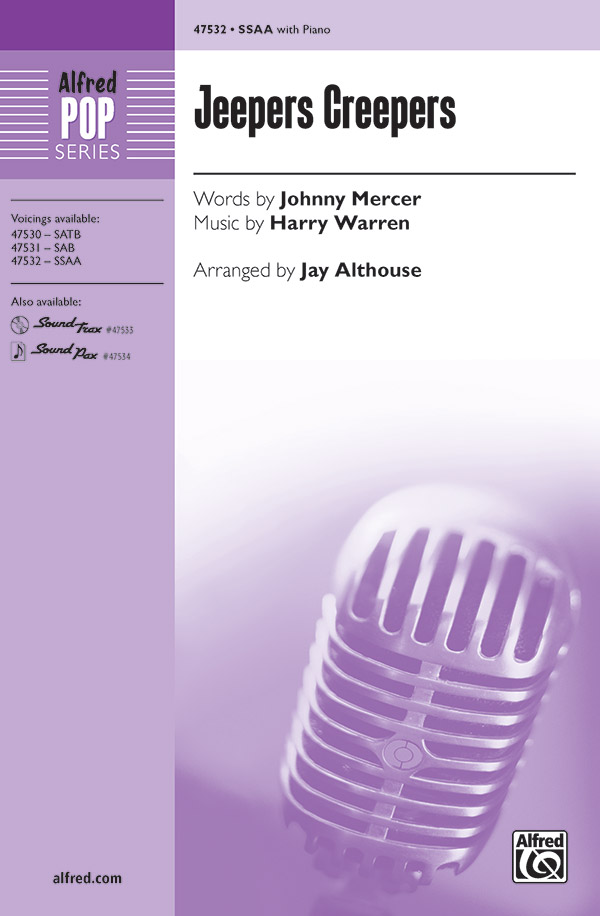 Jeepers Creepers : SSAA : Jay Althouse : Sheet Music : 00-47532 : 038081542256