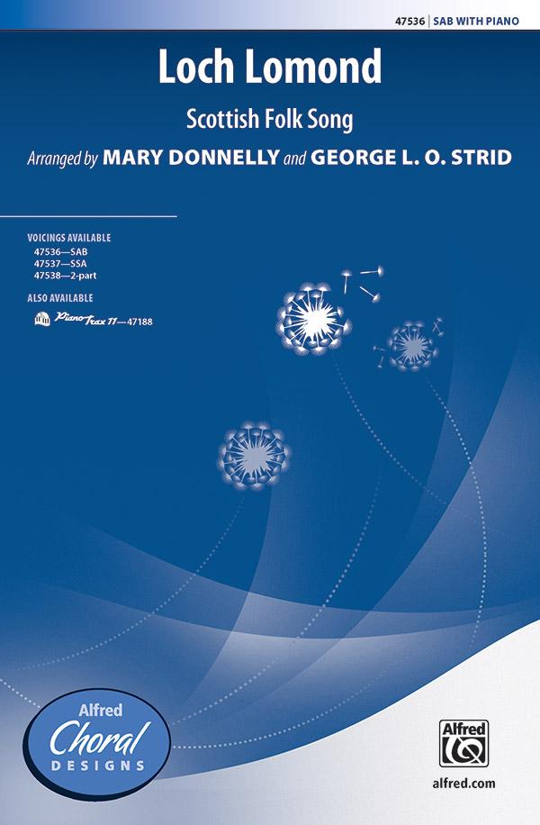 Loch Lomond : SAB : Mary Donnelly : Sheet Music : 00-47536 : 038081542294