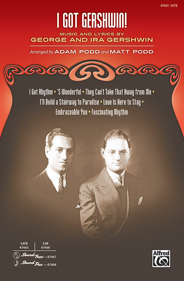 Adam Podd and Matt Podd : I Got Gershwin! : Showtrax CD : 038081543604  : 00-47667