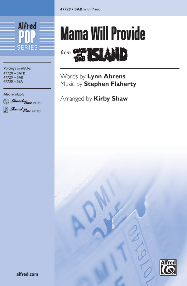 Mama Will Provide : SAB : Kirby Shaw : Once On This Island : Sheet Music : 00-47729 : 038081544229