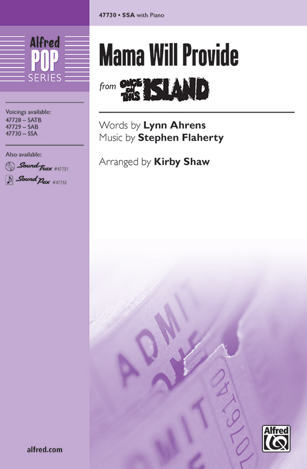 Mama Will Provide : SSA : Kirby Shaw : Once On This Island : Sheet Music : 00-47730 : 038081544236