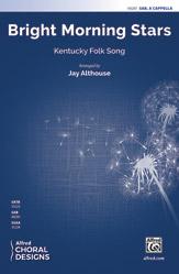 Bright Morning Stars : sab :  Jay Althouse : Sheet Music : 00-48281 : 038081551043