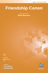 Friendship Canon : 2-Part : Mark Burrows : Sheet Music : 00-48282 : 038081551050