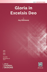 Gloria in Excelsis Deo : SATB :  Jay Althouse : Sheet Music : 00-48283 : 038081551067