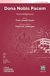 Dona Nobis Pacem : SATB : Patrick M. Liebergen : Franz Joseph Haydn : Sheet Music : 00-48291 : 038081551142