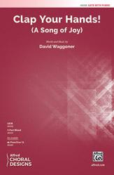 Clap Your Hands! : SATB : David Waggoner : Sheet Music : 00-48308 : 038081551319