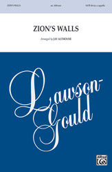 Zion's Walls : SATB : Jay Althouse : Sheet Music : 00-48316 : 038081551395
