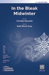 In the Bleak Midwinter : SAB : Ruth Morris Gray :  1 CD : 00-48330 : 038081551531