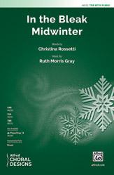 In the Bleak Midwinter : TBB : Ruth Morris Gray : Sheet Music : 00-48332 : 038081551555