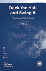 Deck the Hall and Swing It : SAB :  Jay Althouse : Sheet Music : 00-48351 : 038081551746