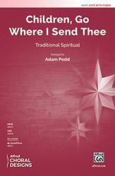 Children, Go Where I Send Thee : SATB : Adam Podd : Sheet Music : 00-48419 : 038081552422