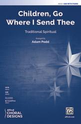 Children, Go Where I Send Thee : SAB : Adam Podd : Sheet Music : 00-48420 : 038081552439