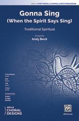 Gonna Sing : 3-Part Mixed/SAB : Andy Beck : Sheet Music : 00-48425 : 038081552484