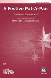 A Festive Pat-A-Pan : SATB : Tom Fettke : Sheet Music : 00-48456 : 038081552798