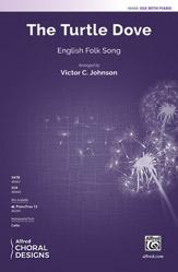 The Turtle Dove : SSA : Victor C. Johnson : Sheet Music : 00-48468 : 038081552910