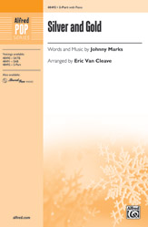 Silver and Gold : 2-Part : Eric Van Cleave : Johnny Marks : Sheet Music : 00-48492 : 038081553153