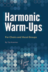 Tijs Krammer : Harmonic Warm-Ups : Choir : Songbook & Online Audio :  : 038081556802  : 00-48636