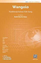 Wangolo : 2-Part : Ruth Morris Gray : Sheet Music : 00-48808 : 038081561325