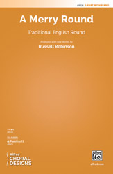 A Merry Round : 2-Part : Russell Robinson : Sheet Music : 00-48824 : 038081561486