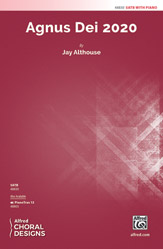 Agnus Dei 2020 : SATB :  Jay Althouse : Sheet Music : 00-48830 : 038081561547