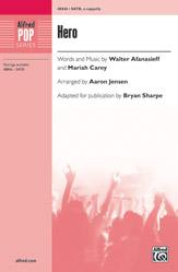 Hero : SATB : Aaron Jensen : Mariah Carey : Songbook : 00-48846 : 038081561707