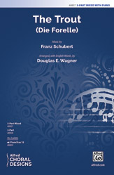 The Trout : 3-Part Mixed : Douglas E. Wagner : Sheet Music : 00-48857 : 038081561813