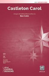 Castleton Carol : SATB : Ben Cohn : Sheet Music : 00-48873 : 038081561974