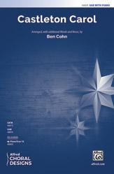 Castleton Carol : 3-Part Mixed : Ben Cohn : Sheet Music : 00-48874 : 038081561981