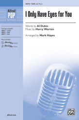 I Only Have Eyes for You : SAB : Mark Hayes : Sheet Music : 00-48876 : 038081562001