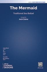 The Mermaid : 3-Part Mixed : Jack Zaino : Sheet Music : 00-48889 : 038081562131