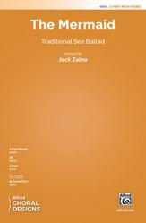 The Mermaid : 2-Part : Jack Zaino : Sheet Music : 00-48891 : 038081562155