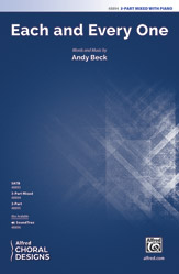 Each and Every One : 3-Part Mixed : Andy Beck : Sheet Music : 00-48894 : 038081562186