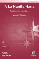 A La Nanita Nana : SATB : Victor C. Johnson : Sheet Music : 00-48897 : 038081562216