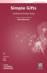 Simple Gifts : SATB : Mark Burrows : Songbook : 00-48899 : 038081562230