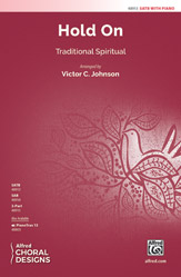 Hold On : SATB : Victor C. Johnson : Sheet Music : 00-48913 : 038081562377