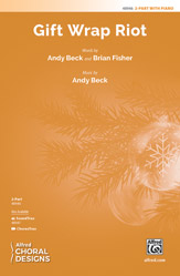 Gift Wrap Riot : 2-Part : Andy Beck : Sheet Music : 00-48946 : 038081562704