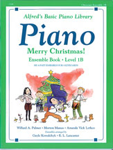 Alfred's Basic Piano Library: Merry Christmas! Ensemble, Book 1B