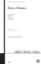 From a Distance : SSA : Teena Chinn : Julie Gold : Bette Midler : Sheet Music : 00-5802FC2X : 029156213690
