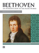Beethoven: An Introduction to His Piano Works