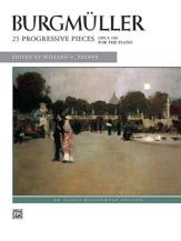 Burgmller: 25 Progressive Pieces, Opus 100