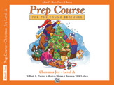 Alfred's Basic Piano Prep Course: Christmas Joy! Book A