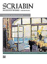 Scriabin: Selected Works
