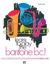 Learn to Play Baritone B.C.! Book 1