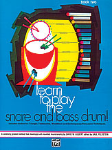 Learn to Play the Snare and Bass Drum! Book 2