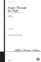 Angels Through the Night,Angels Through the Night (Choral Octavo) (SSA) (Choir), Folk; Sacred, #YL00-7774, Sheet Music,Choral Octavo : Choral Octavo : Folk; Sacred : Choral Designs,Arr. Philip Kern,SHEET MUSIC, Angels Through the Night (Choral Octavo) (
