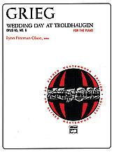 Grieg: Wedding Day at Troldhaugen, Opus 65, No. 6
